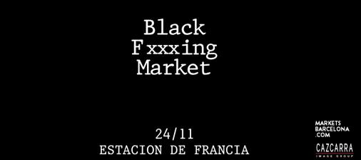 Black Fucking Market: Segunda mano en Barcelona