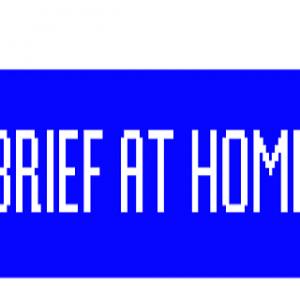Brief at Home